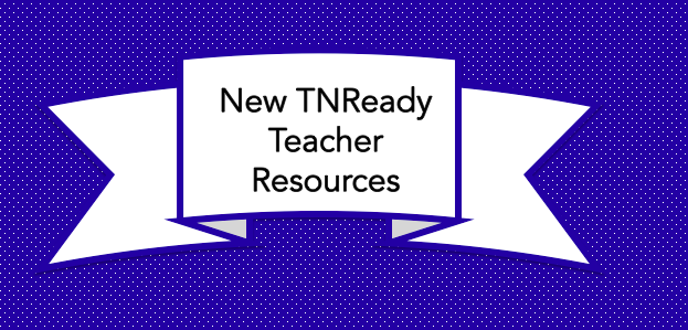 TNReady Practice Tests and Sample Questions